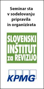 Seminar sta v sodelovanju pripravila in organizirata Slovenski inštitut za revizijo in KPMG