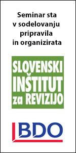 Seminar sta v sodelovanju pripravila in organizirata Slovenski inštitut za revizijo in BDO