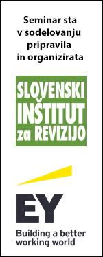 Seminar sta v sodelovanju pripravila in organizirata Slovenski inštitut za revizijo in Ernst & Young